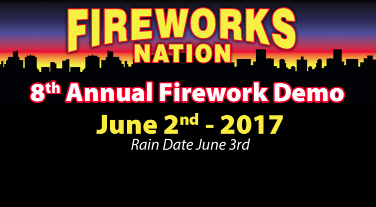 Annual Firework Demo - June 2nd 2017